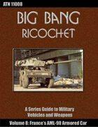 Big Bang Ricochet 008: France's AML-90 Armored Car