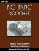 Big Bang Ricochet 011: The Renault VBL