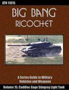 Big Bang Ricochet 015: Cadillac Gage Stingray Light Tank