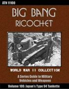 Big Bang Ricochet 100: Japan's Type 94 Tankette