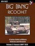 Big Bang Ricochet 027: Russia's BMPT TACV