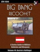 Big Bang Ricochet 044: Austria's Haflinger Light Vehicle