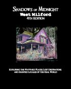 Shadows of Midnight: West Milford, 4th Edition