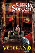Lair of Sword and Sorcery: Issue 3: Veteran!