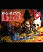 Lair of Sword and Sorcery: Issue 5: Lairs!