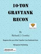 10-dton GravTank Recon