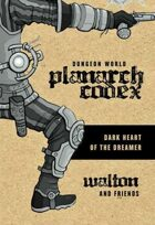 Planarch Codex: Dark Heart of the Dreamer