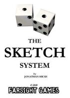 The SKETCH System