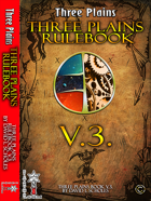 Third Edition of the Three Plains Rulebook 3.8 (PTV.0.4)