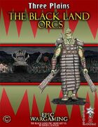 The Black Land Orcs Army List V.3.2 - Three Plains