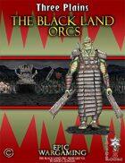 The Black Land Orcs Army List V.3.2 - Three Plains
