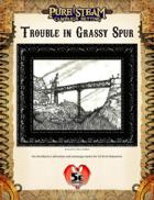Trouble in Grassy Spur - 5e