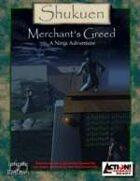 Shukuen: Merchant's Greed