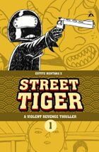 Street Tiger #1: Masquerade