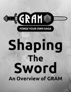 Shaping the Sword: An Overview of GRAM