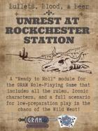 Beer, Bullets, & Blood - Unrest at Rockchester Station