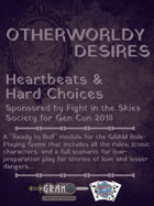 Otherworldly Desires - Heartbeats & Hard Choices