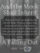 And the Meek Shall Inherit - A Falling Out