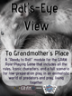 Rat's-Eye View - To Grandmother's House