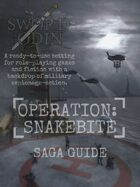 [Saga Guide] Operation: Snakebite