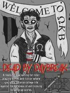 [Saga Guide] Dead By Daybreak