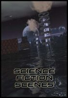 Science Fiction Scenes