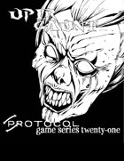 Upir Gaunt, Protocol Game Series 21