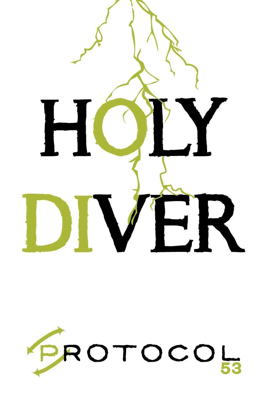 Holy Diver, Protocol Game Series 53