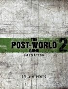 salvation, the post-world game 2, Powered by Protocol