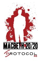 Macbeth 20/20, Protocol Game Series 45