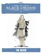 Praxis: The Black Monk, the Heron