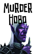Forget Me Not: Murder Hobo, GMZero RPG 10
