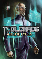 Toolcards: Archetypes