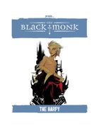 Praxis: The Black Monk, the Harpy