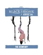 Praxis: The Black Monk, Sunrise End, the Doomfairy