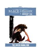 Praxis: The Black Monk, Ignorant Sun, The Green Manalishi