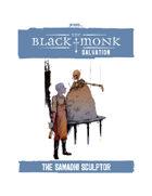 Praxis: The Black Monk, Salvation, the Samadhi Sculptor