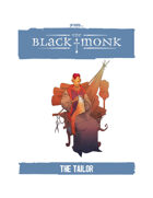 Praxis: The Black Monk, the Tailor