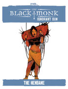 Praxis: The Black Monk, Ignorant Sun, The Henbane