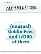 Alphabet Soup, GM Advice Document, 100 Goblin Feet