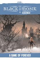 Praxis: The Black Monk, Equinox