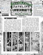 Dateline Lovecraft EXTRA! - Smoke Green (Un-Statted)