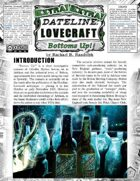 Dateline Lovecraft EXTRA! - Bottoms Up! (OC)