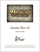 Mind's Eye Theatre: Werewolf The Apocalypse Gamma Slice Playtest Rules