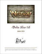 Mind's Eye Theatre: Werewolf The Apocalypse Delta Slice Playtest Rules