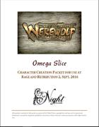 Mind's Eye Theatre: Werewolf The Apocalypse Omega Slice Playtest Rules