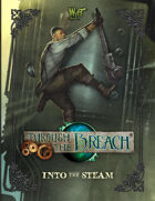 Through the Breach RPG - Into the Steam (Expansion Book)