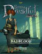 Through the Breach RPG - Penny Dreadful One Shot - Bad Blood