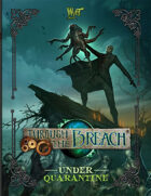 Through the Breach RPG - Under Quarantine (Expansion Book)