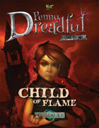 Through the Breach RPG - Penny Dreadful One Shot - Child of Flame